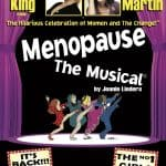 MENOPAUSE THE MUSICAL 2010