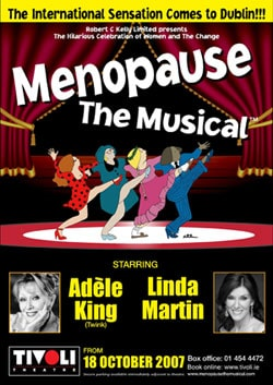 MENOPAUSE THE MUSICAL 2007 – 2008