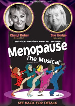 MENOPAUSE THE MUSICAL 2009