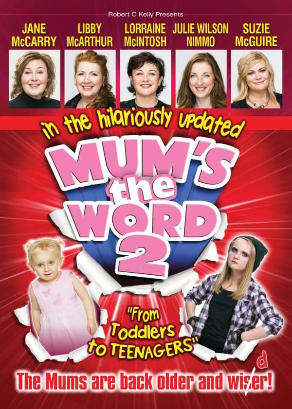 MUMS THE WORD 2 SCOTLAND TOUR 2016
