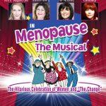 MENOPAUSE THE MUSICAL IRELAND 2019