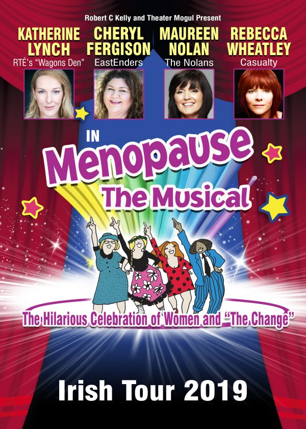 MENOPAUSE THE MUSICAL IRELAND 2019