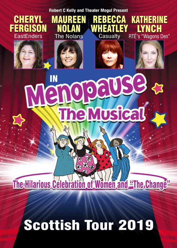 MENOPAUSE THE MUSICAL SCOTLAND 2019