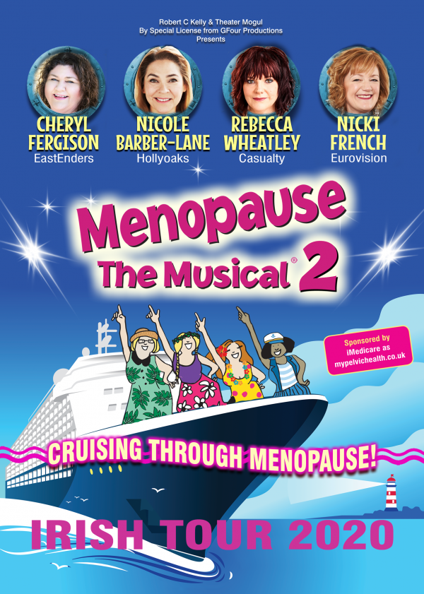 MENOPAUSE THE MUSICAL CRUISING THROUGH MENOPAUSE IRELAND 2020