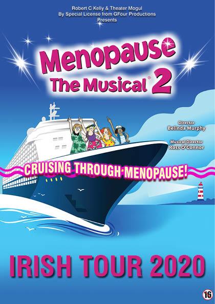 MENOPAUSE THE MUSICAL CRUISING THROUGH MENOPAUSE IRELAND 2020