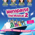 MENOPAUSE THE MUSICAL CRUISING THROUGH MENOPAUSE 2020