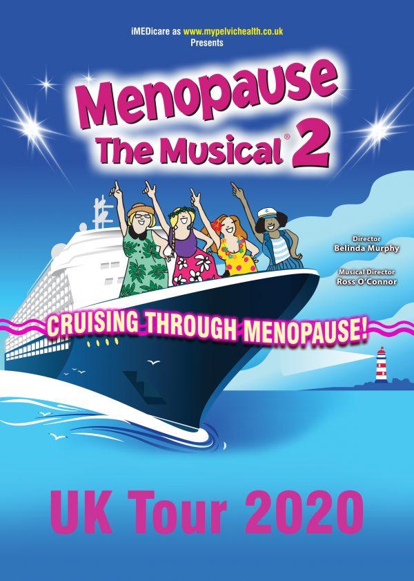 MENOPAUSE THE MUSICAL CRUISING THROUGH MENOPAUSE 2020