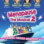 MENOPAUSE THE MUSICAL CRUISING THROUGH MENOPAUSE 2021