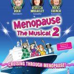 MENOPAUSE THE MUSICAL CRUISING THROUGH MENOPAUSE 2022
